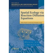 Spatial Ecology Via Reaction-diffusion Equations by Robert Stephen Cantrell