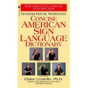 Rhw Concise Asl Dictionary by Elaine Phd Costello