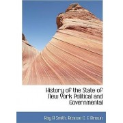 History of the State of New York Political and Governmental by Ray Burdick Smith