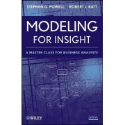 Modeling for Insight by Stephen G. Powell