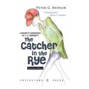 A Reader's Companion to Catcher in the Rye by University Peter G Beidler