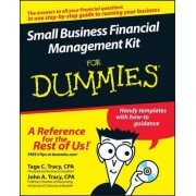 Small Business Financial Management Kit For Dummies by Tage C. Tracy