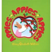 Apples, Apples, Apples by Nancy Elizabeth Wallace