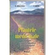 Plantele medicinale. Ghid foto.Actiune terapeutica.Cultura plantelor