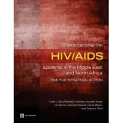 Characterizing the HIV/AIDS Epidemic in the Middle East and North Africa by Francisca Ayodeji Akala