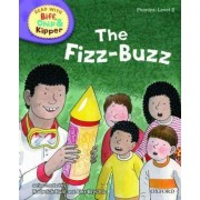 Oxford Reading Tree Read with Biff, Chip, and Kipper: Phonics: Level 2: The Fizz-buzz by Roderick Hunt