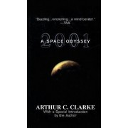 2001 A Space Odyssey by Arthur Charles Clarke