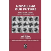 Modelling Our Future by Anil Gupta