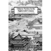 Chinese Society in the Eighteenth Century by Susan Naquin