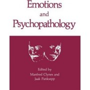 Emotions and Psychopathology by Manfred Clynes