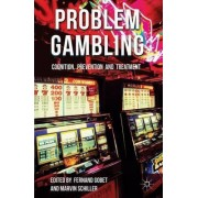 Problem Gambling by Fernand Gobet