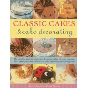 Classic Cakes & Cake Decorating by Janice Murfitt