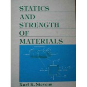 Statics And Strength Of Materials - Karl K. Stevens