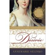 Desiree by Annemarie Selinko