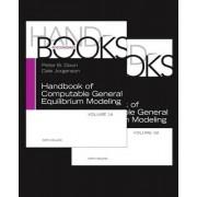 Handbook of Computable General Equilibrium Modeling: Vols 1A & 1B by Peter B. Dixon