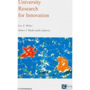University Research for Innovation by Luc E. Weber
