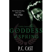 Goddess of Spring by P. C. Cast