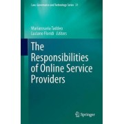 The Responsibilities of Online Service Providers by Mariarosaria Taddeo