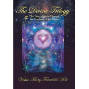 The Divine Trilogy: The Story of Union Through the Teachings of the Masters