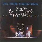 Neil Young & Crazy Horse - Rust Never Sleeps (0075992724920) (1 CD)