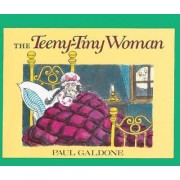 The Teeny-Tiny Woman by Paul Galdone