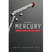 Diagnosis: Mercury by Jane M. Hightower