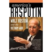 America's Rasputin by David Milne