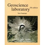 Geoscience Laboratory Manual by Tom Freeman