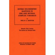 Entire Holomorphic Mappings in One and Several Complex Variables by Pillip Augustus Griffiths