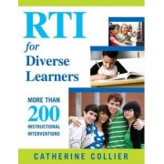 RTI for Diverse Learners by Catherine C. Collier