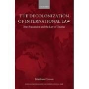 The Decolonization of International Law by Matthew Craven