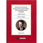 Manual de sociologie pentru licee si scoli normale. Tomul VIII volumul 1 - Petre Andrei