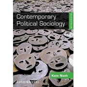 Contemporary Political Sociology by Dr. Kate Nash
