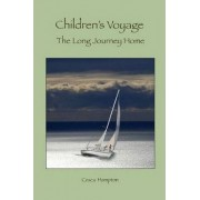 Children's Voyage the Long Journey Home by Francesca Hampton