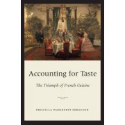 Accounting for Taste by Priscilla Parkhurst Ferguson