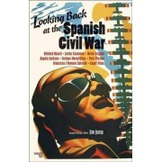 Looking Back at the Spanish Civil War by Jim Jump
