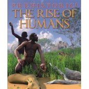 The Rise of Humans by David West
