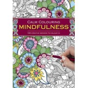 Calm Colouring: Mindfulness by Southwater