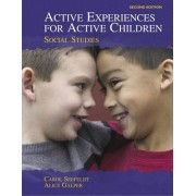 Active Experiences for Active Children by Carol Seefeldt