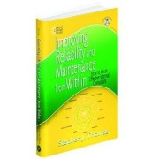Improving Reliability and Maintenance from within by Stephen J. Thomas