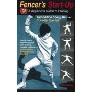 Fencer's Start-Up by Doug Werner