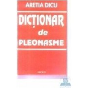 Dictionar de pleonasme - Aretia Dicu