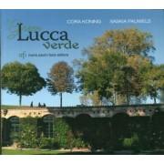 Green Lucca verde. Ediz. italiana e inglese by Cora Koning