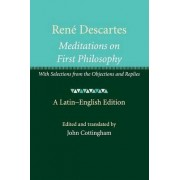 Rene Descartes: Meditations on First Philosophy by John Cottingham