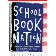 Schoolbook Nation by Joseph Moreau