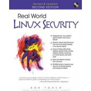 Real World Linux Security by Bob Toxen