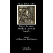 Carcel de amor / Chain of Love by Diego De San Pedro