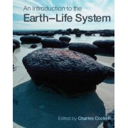 An Introduction to the Earth-life System by Charles S. Cockell