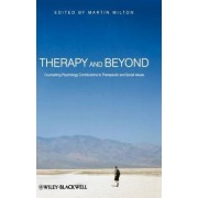 Therapy and Beyond by Martin Milton