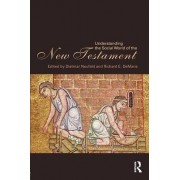 Understanding the Social World of the New Testament by Dietmar Neufeld